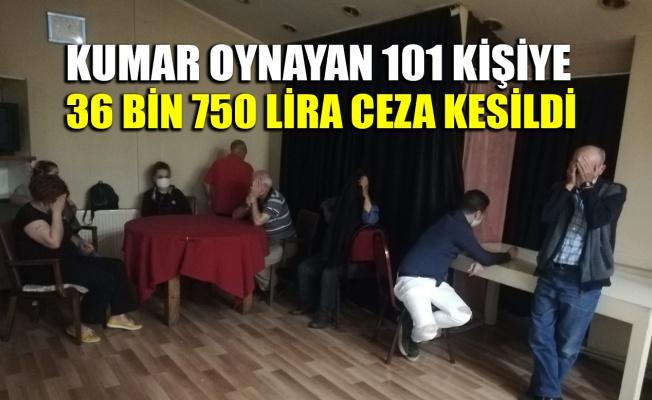 Kumar oynanan 7 iş yerindeki 101 kişiye 36 bin 750 lira ceza kesildi
