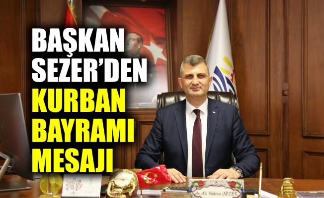 Başkan Sezer'den Kurban Bayramı mesajı