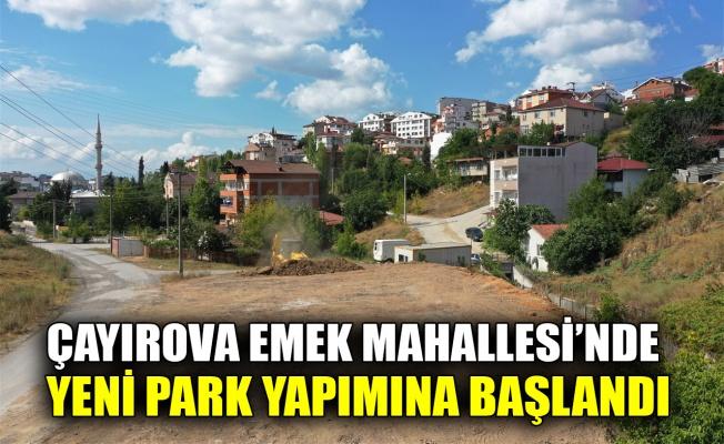 Çayırova Emek Mahallesi'nde yeni park yapımına başlandı