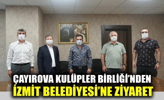 Çayırova Kulüpler Birliği'nden İzmit Belediyesi'ne ziyaret