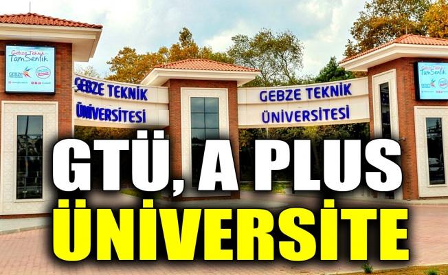 GTÜ, A Plus üniversite