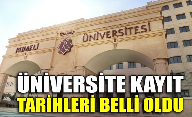 Üniversite kayıt tarihleri belli oldu