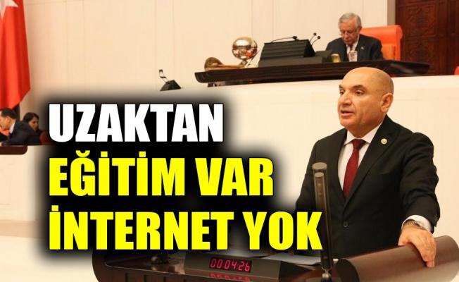 Tarhan: Uzaktan eğitim var ama internet yok