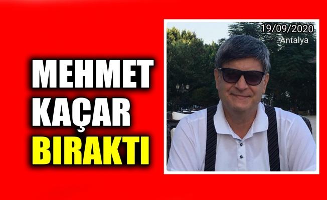 Mehmet Kaçar bıraktı