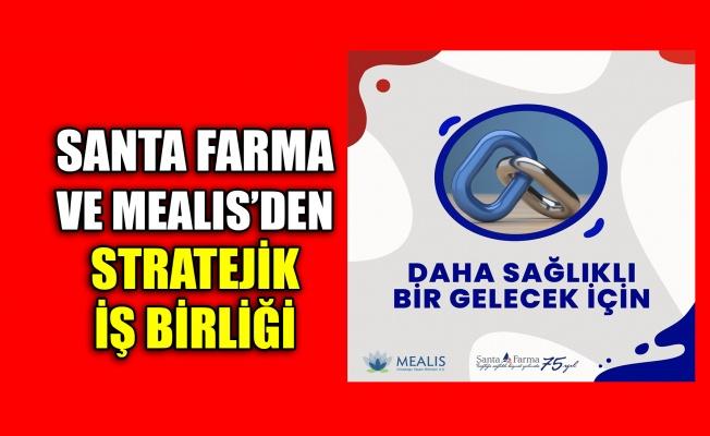 Santa Farma ve MEALIS'den stratejik iş birliği