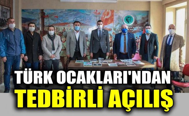 Türk Ocakları'ndan tedbirli açılış