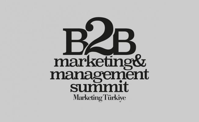 Türkiye'nin ilk ve en kapsamlı B2B Zirvesi 24 Kasım'da