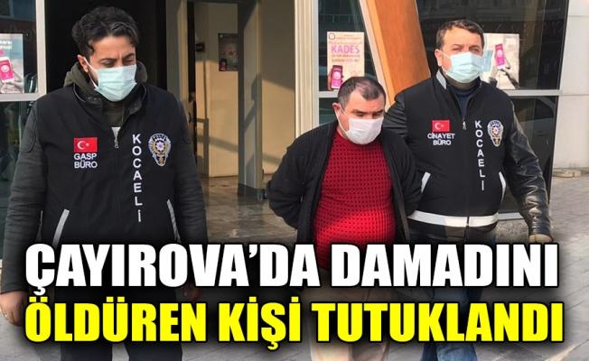 Çayırova'da tartıştığı damadını öldürdüğü iddia edilen şüpheli tutuklandı