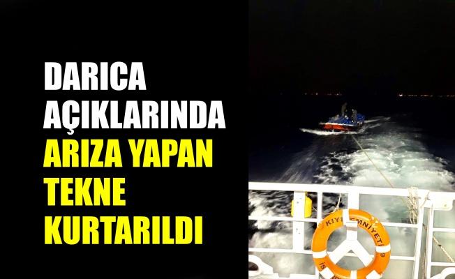 Darıca açıklarında arıza yapan tekne kurtarıldı