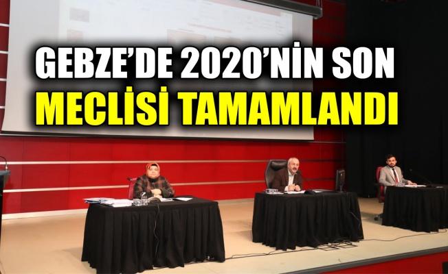 Gebze'de 2020'nin son meclisi tamamlandı