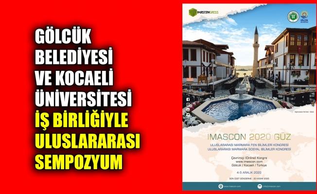 Gölcük Belediyesi ve Kocaeli Üniversitesi İş birliğiyle uluslararası sempozyum