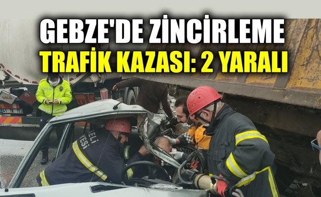 Gebze'de zincirleme trafik kazası: 2 yaralı