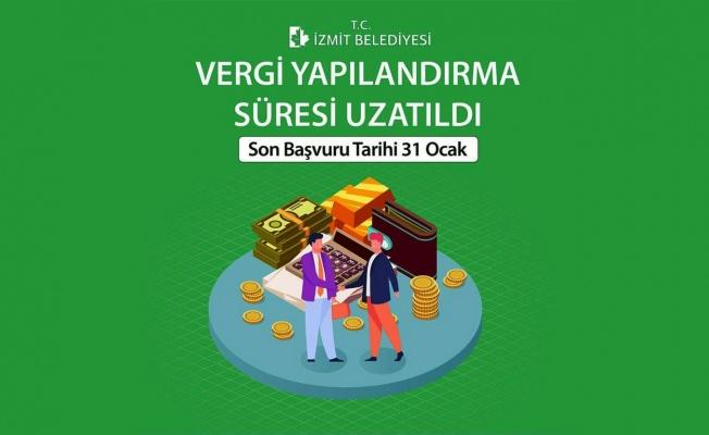 İzmit Belediyesi yapılandırma süresini uzattı