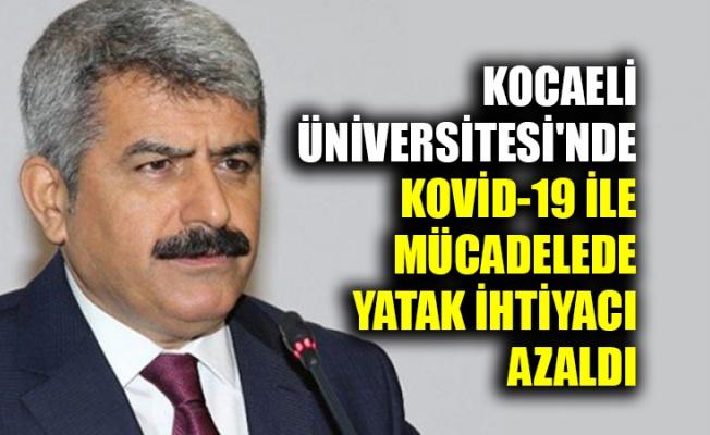 Kocaeli Üniversitesi'nde Kovid-19 ile mücadelede yatak ihtiyacı büyük oranda azaldı