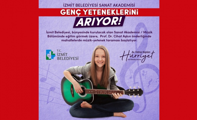 İzmit Belediyesi Sanat Akademisi genç yeteneklerini arıyor