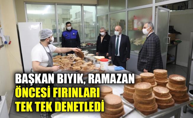 Başkan Bıyık, Ramazan öncesi fırınları denetledi