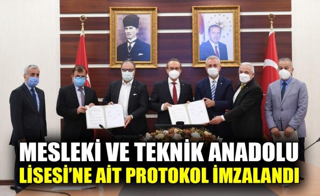 Mesleki ve Teknik Anadolu Lisesi'ne ait protokol imzalandı