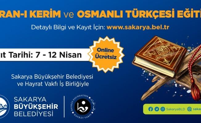 Sakarya'da Kuran'ı Kerim ve Osmanlı Türkçesi eğitimleri başlıyor