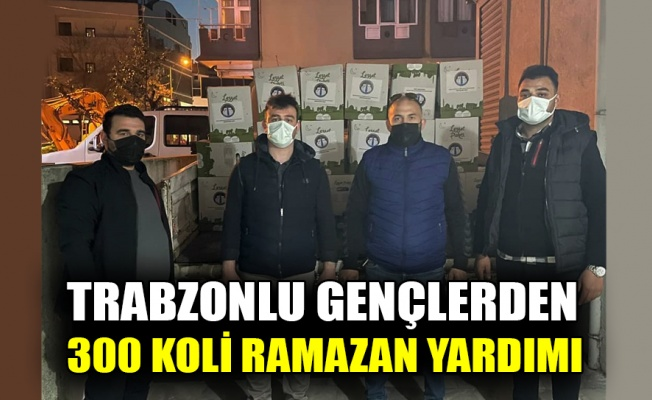 Trabzonlu gençlerden 300 koli Ramazan yardımı
