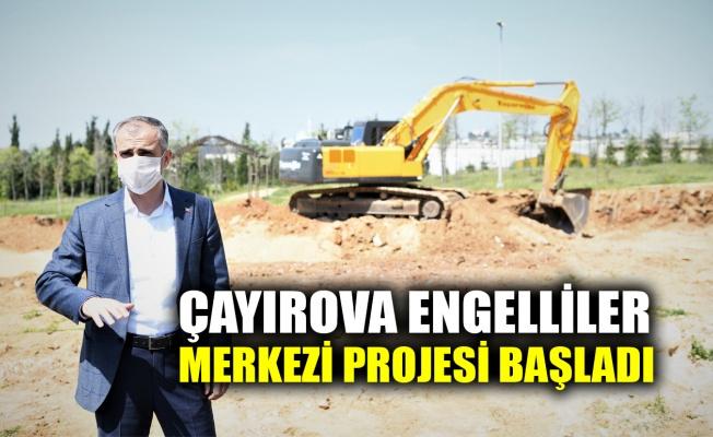 Çayırova Engelliler Merkezi projesi başladı