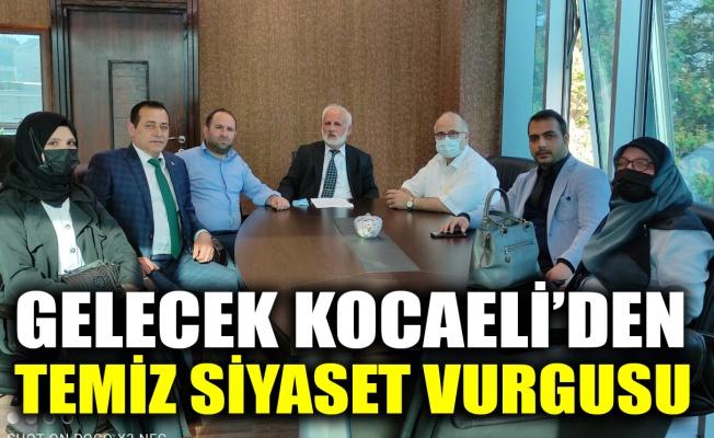 Gelecek Kocaeli'den temiz siyaset vurgusu