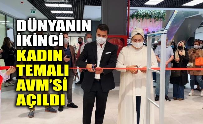 Dünyanın ikinci kadın temalı AVM'si açıldı