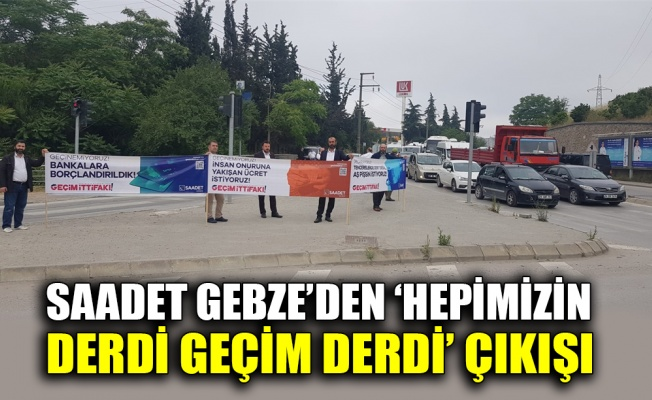Saadet Gebze'den 'Hepimizin Derdi Geçim Derdi' çıkışı