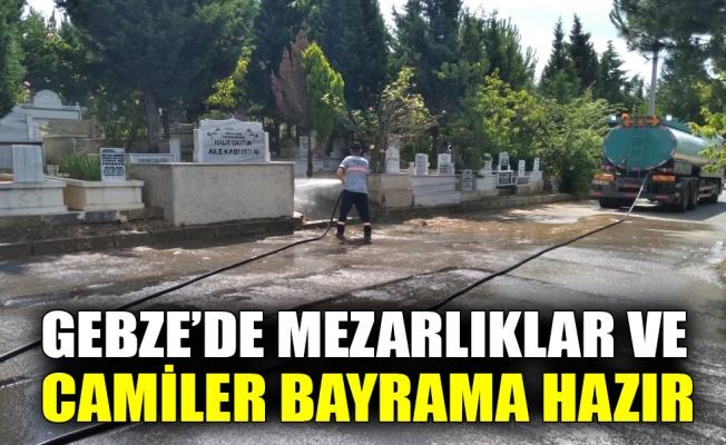 Gebze'de mezarlıklar ve camiler bayrama hazır