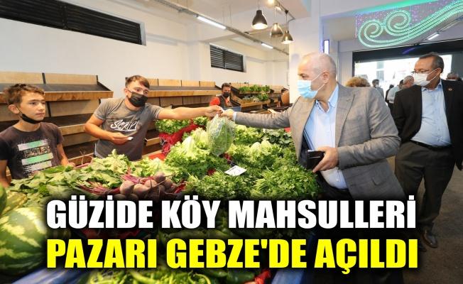 Güzide Köy Mahsulleri Pazarı Gebze'de açıldı