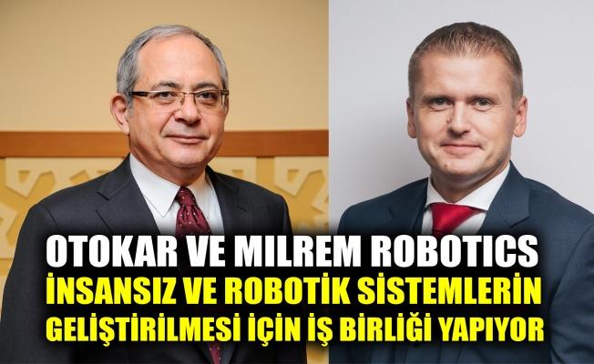 Otokar ve Milrem Robotics insansız ve robotik sistemlerin geliştirilmesi için iş birliği yapıyor