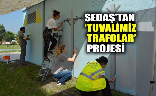 SEDAŞ'tan Tuvalimiz Trafolar projesi