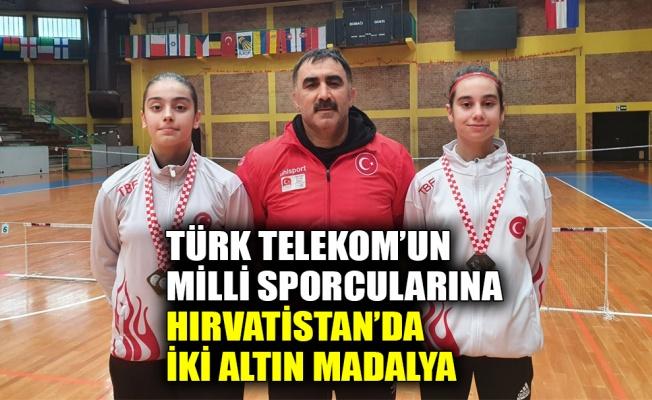 Türk Telekom'un milli sporcularına Hırvatistan'da iki altın madalya