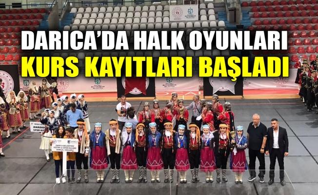 Darıca'da halk oyunları kurs kayıtları başladı