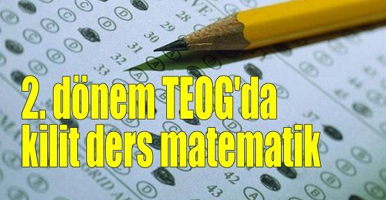 2. dönem TEOG'da kilit ders matematik
