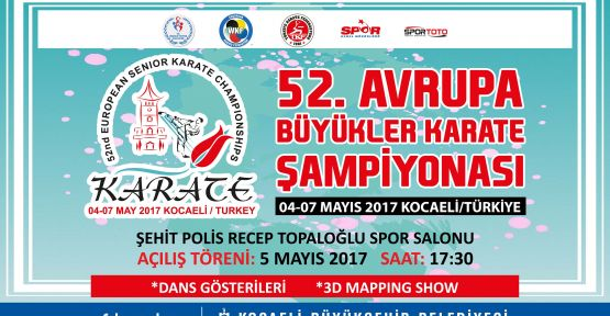 52. Büyükler Avrupa Karate Şampiyonası başlıyor