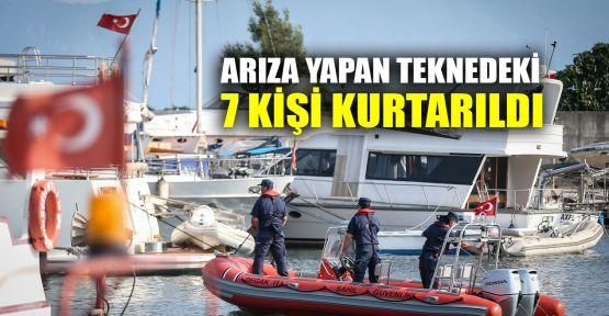 Arıza yapan teknedeki 7 kişi kurtarıldı