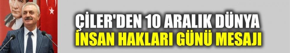 Çiler'den, 10 Aralık Dünya İnsan Hakları Günü mesajı