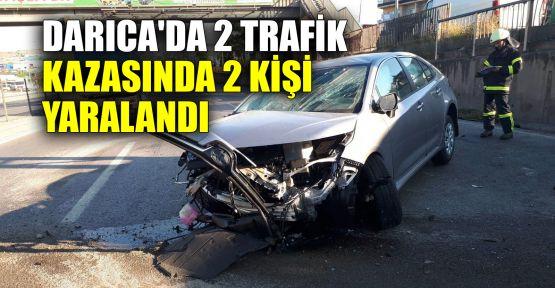 Darıca'da 2 trafik kazasında 2 kişi yaralandı