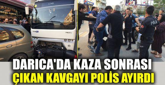 Darıca'da kaza sonrası çıkan kavgayı polis ayırdı