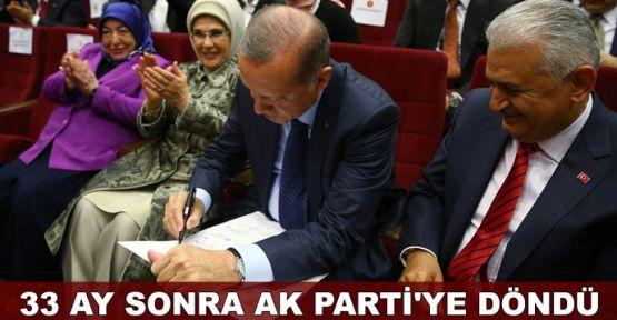 Erdoğan, 33 ay sonra AK Parti'ye üye oldu