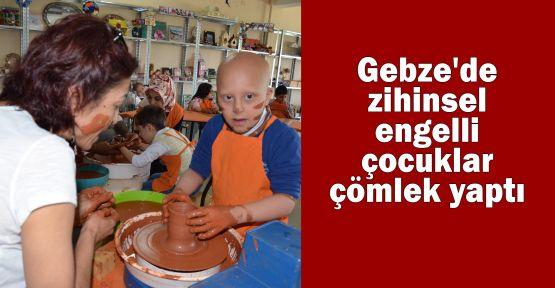 Gebze'de zihinsel engelli çocuklar çömlek yaptı