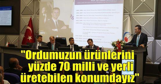 Görgün: Ordumuzun ürünlerini yüzde 70 milli ve yerli üretebilen konumdayız