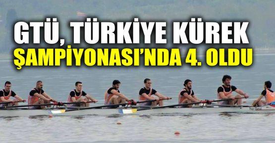 GTÜ, Türkiye Kürek Şampiyonası'nda 4. oldu