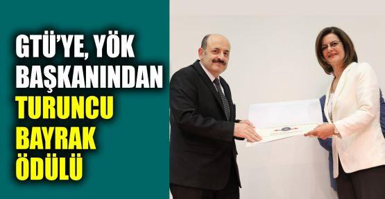 GTÜ'ye, YÖK başkanından Turuncu Bayrak ödülü