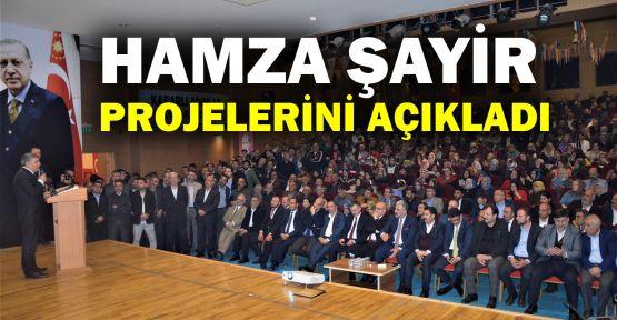 Hamza Şayir projelerini açıkladı