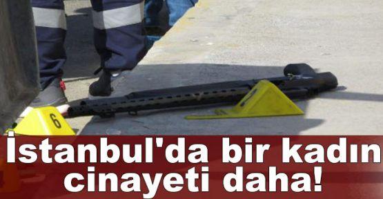İstanbul'da kadın cinayeti!Sokak ortasında öldürdü