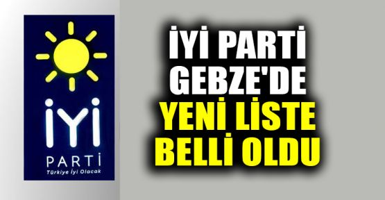 İYİ Parti Gebze İlçe Teşkilatı'nın yeni yönetimi belli oldu