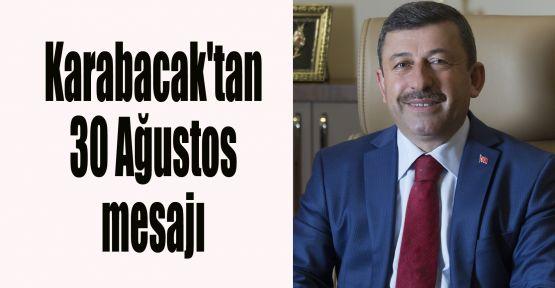 Karabacak'tan 30 Ağustos mesajı
