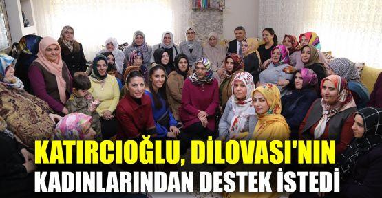 Katırcıoğlu, Dilovası'nın kadınlarından destek istedi