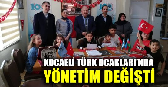 Kocaeli Türk Ocakları'nda yönetim değişti